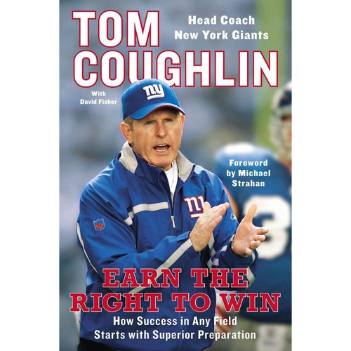 Earn the Right to Win: How Success in Any Field Starts With Superior Preparation