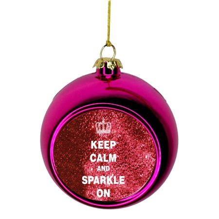 Keep Calm Pink Glitter - Keep Calm and Sparkle in Silver Faux Glitter Bauble Christmas Ornaments Pink Bauble Tree Xmas Balls