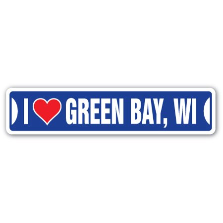I LOVE GREEN BAY, WISCONSIN Street Sign wi city state us wall road décor - Party City Green Bay Wi