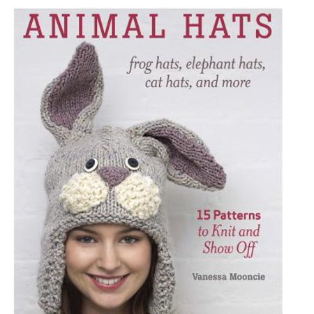 - Animal Hats : Frog Hats, Elephant Hats, Cat Hats, and More