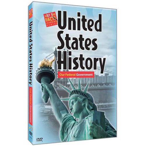 Just The Facts: U.S. History - Our Federal Government