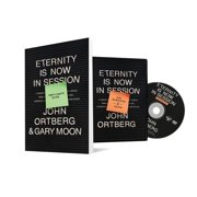 Eternity Is Now in Session Participant's Guide with DVD : A Radical Rediscovery of What Jesus Really Taught about Salvation, Eternity, and Getting to the Good Place