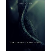 The Turning of the Worm - eBook