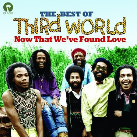 Now That We've Found Love-The Best of (CD) (The Best Of Third World)