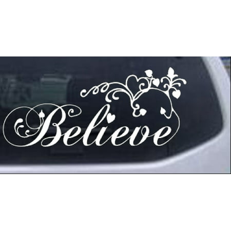 Christian Believe Wall Decal Car or Truck Window Decal Sticker Decal Car Truck Window
