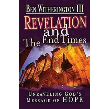 Revelation and the End Times Participant's Guide : Unraveling God's Message of