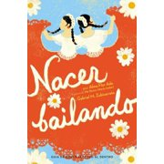 Nacer Bailando (Dancing Home) - eBook