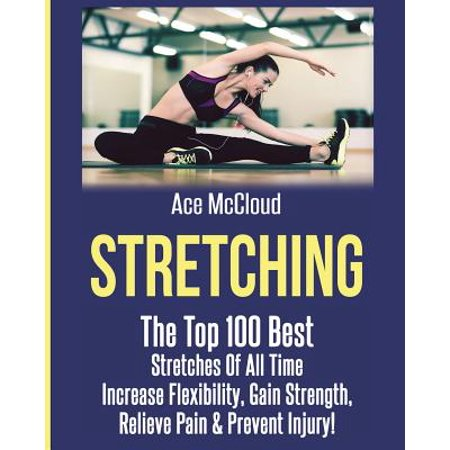 Stretching (Best Stretch Routine For Flexibility)