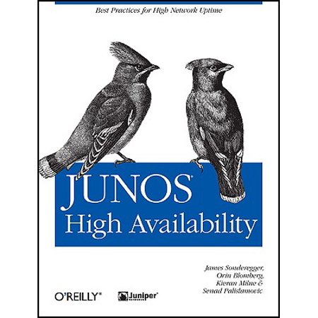 Junos High Availability : Best Practices for High Network (Best High School Romance Anime)