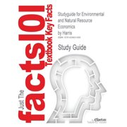 Studyguide for Environmental and Natural Resource Economics by Harris, ISBN 9780618133925