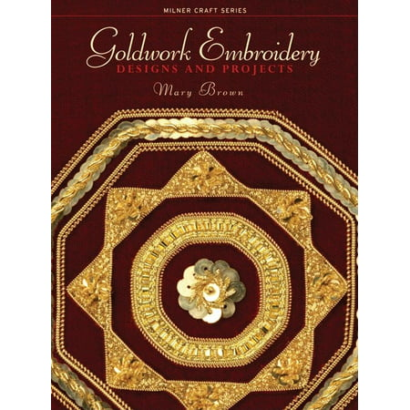 Thanksgiving Craft Projects (Milner Craft (Paperback): Goldwork Embroidery: Designs and Projects)
