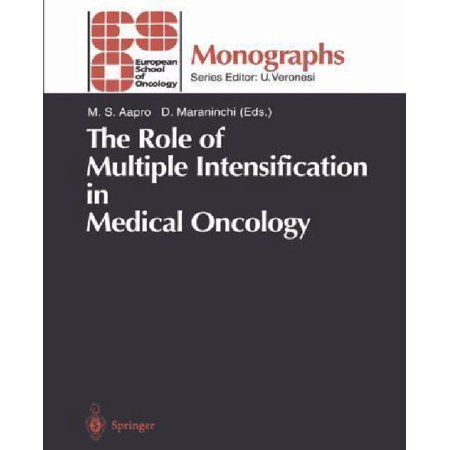 The Role Of Multiple Intensification In Medical Oncology  Softcover Reprint Of The Origi
