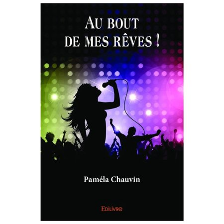 Au bout de mes rêves ! - eBook (Jean Jacques Goldman Au Bout De Mes Reves)