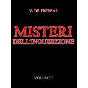 Misteri dell'Inquisizione - Volume I - eBook