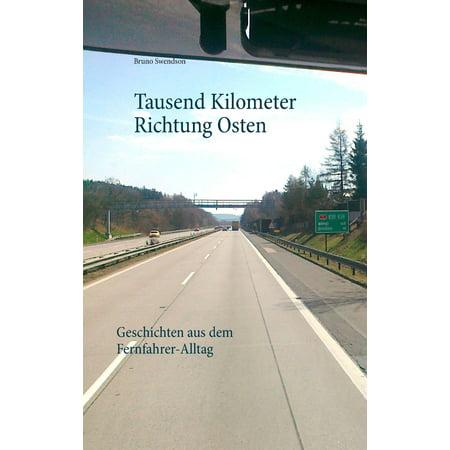 Tausend Kilometer Richtung Osten - eBook (Dr. Tausend)