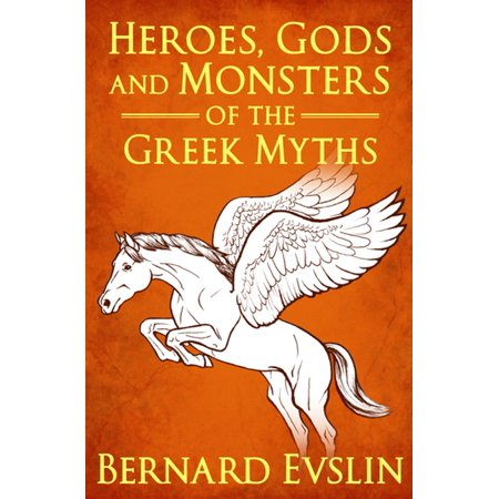 Heroes, Gods and Monsters of the Greek Myths -