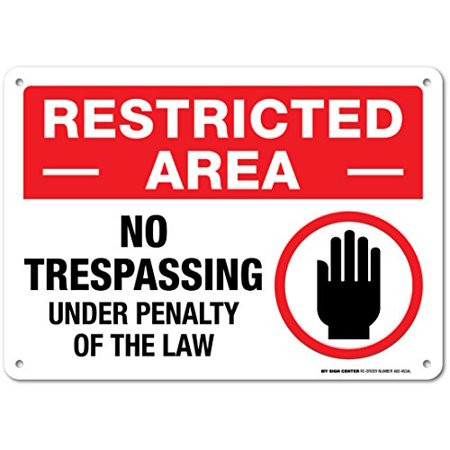 Restricted Area No Trespassing Sign - 14