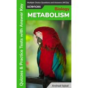 Metabolism Multiple Choice Questions and Answers (MCQs): Quizzes & Practice Tests with Answer Key - eBook