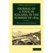 Cambridge Library Collection - Earth Science: Journal of a Tour in Iceland, in the Summer of 1809 - Volume 1 (Paperback)