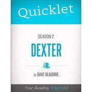 Quicklet on Dexter Season 2 (TV Show) - eBook