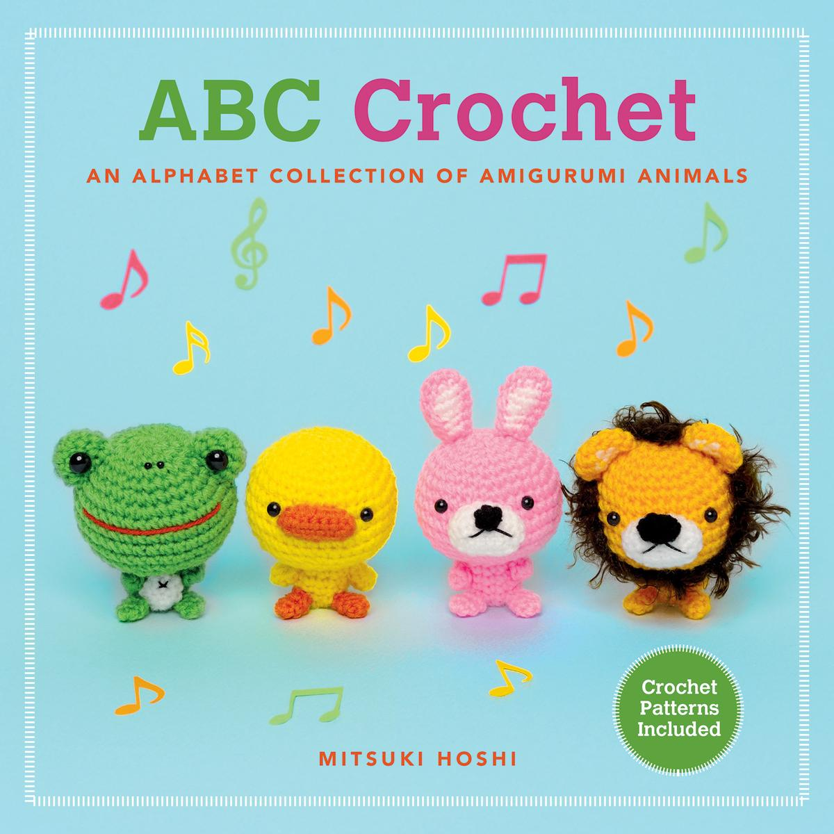 ABC Crochet : An Alphabet Collection of Amigurumi Animals
