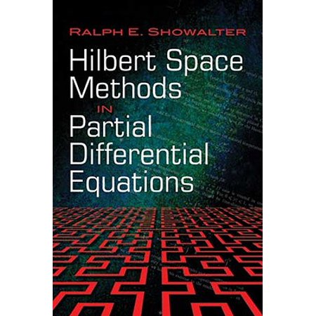 Hilbert Space Methods in Partial Differential
