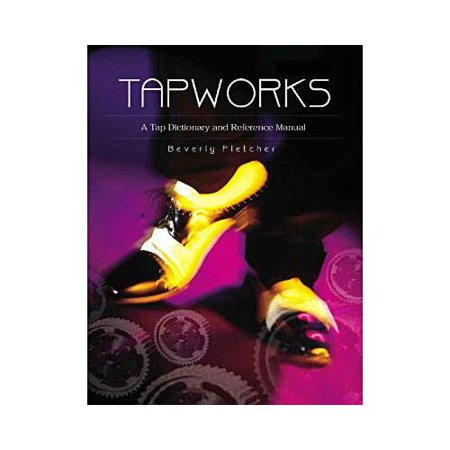 Tapworks  A Tap Dictionary And Reference Manual