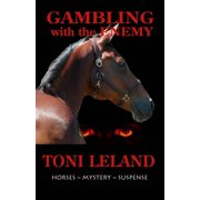 Gambling With the Enemy – Horses • Mystery • Suspense - eBook