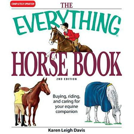 Everything Horse Book (The Everything Horse Book - eBook )