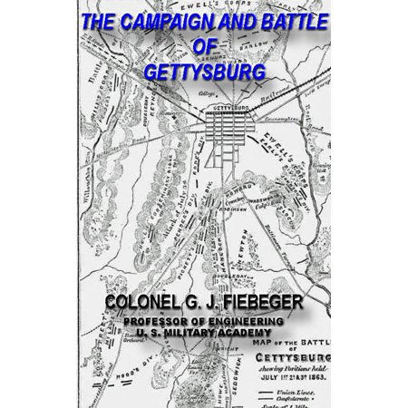 The Campaign And Battle Of Gettysburg. From the Official Records Of The Union And Confederate Armies - eBook