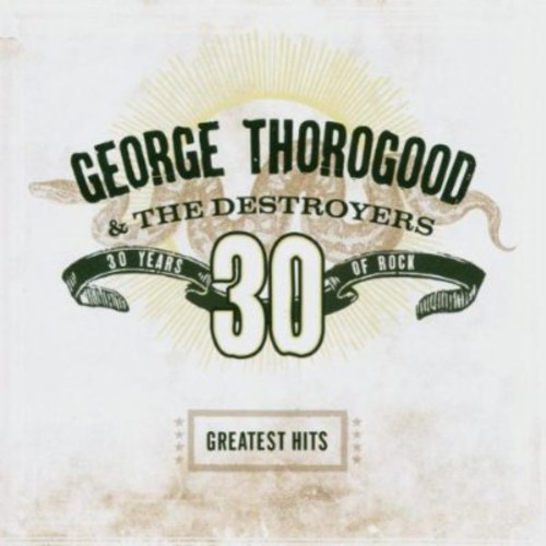 Greatest Hits: 30 Years of Rock (Remaster)