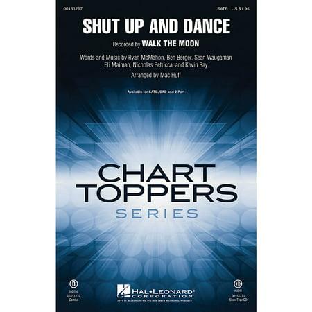 Hal Leonard Shut Up and Dance SAB by Walk The Moon Arranged by Mac (Shut Up Shut Up And Dance With Me)
