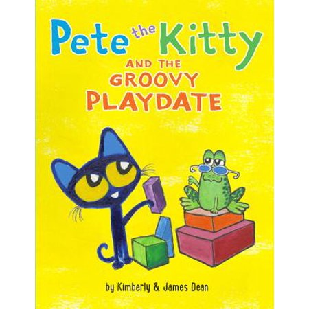 Pete the Kitty and the Groovy Playdate (Groovy Love Child)