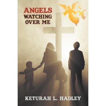 Angels Watching Over Me](Angels Watching Over Me)