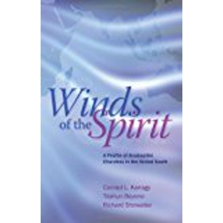 Winds Of The Spirit  A Profile Of Anabaptist Churches In The Global South