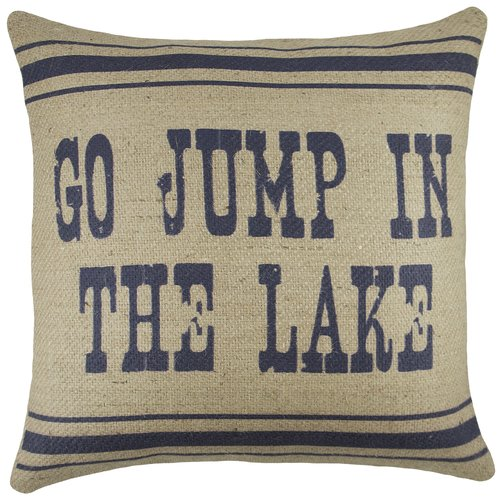 TheWatsonShop ''Go Jump in the Lake'' Burlap Throw Pillow