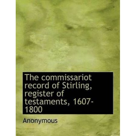 The Commissariot Record of Stirling, Register of Testaments, 1607-1800 - image 1 of 1
