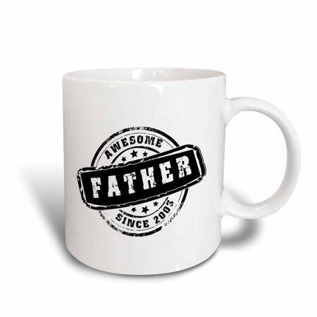 3dRose Awesome Father since 2003 year of birth of first born child stamp - Worlds greatest dad - best daddy, Ceramic Mug, - Kids Ceramic