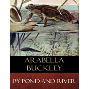 By Pond and River - eBook