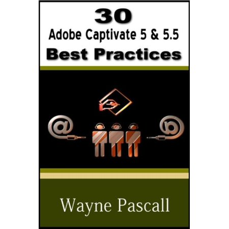 30 Adobe Captivate 5 & 5.5 Best Practices - eBook
