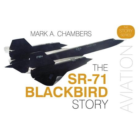 Sr 71 Blackbird Plane (The SR-71 Blackbird Story)