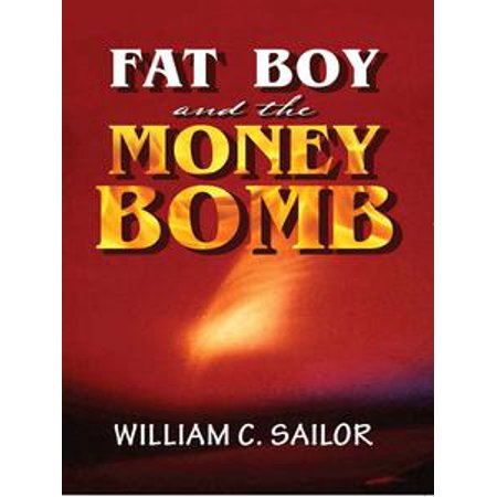 Fart Bombs (The Fat Boy and the Money Bomb -)