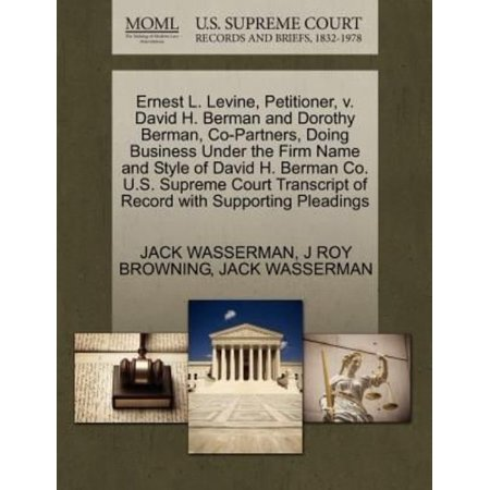 Ernest L  Levine  Petitioner  V  David H  Berman And Dorothy Berman  Co Partners  Doing Business Under The Firm Name And Style Of David H  Berman Co