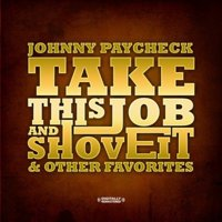 Take This Job and Shove It & Other Favorites (CD)