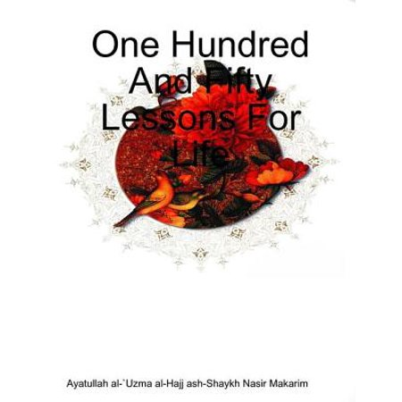 One Hundred and Fifty Lessons for Life - eBook
