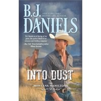 Montana Hamiltons: Into Dust (Paperback)