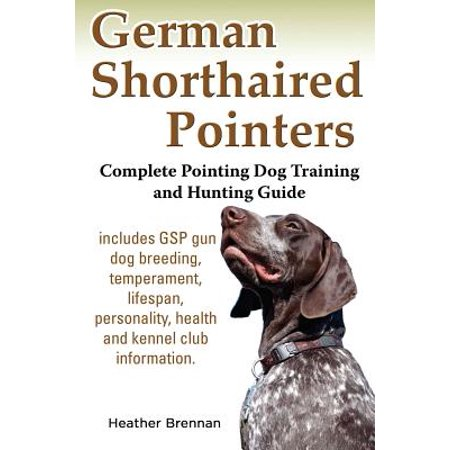 German Shorthaired Terrier (German Shorthaired Pointers : Complete Pointing Dog Training and Hunting)