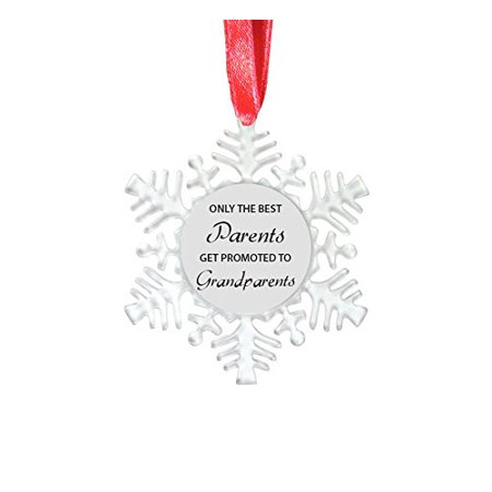 Only the Best Parents Get Promoted to Grandparents - 4-1/8-inch Clear Plastic Snowflake Ornament with Red Ribbon - Great Gift for Christmas