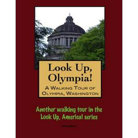 Look Up, Olympia! A Walking Tour of Olympia, Washington - eBook