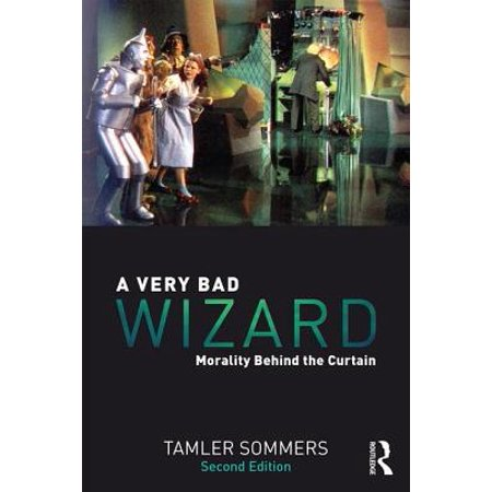 A Very Bad Wizard : Morality Behind the Curtain